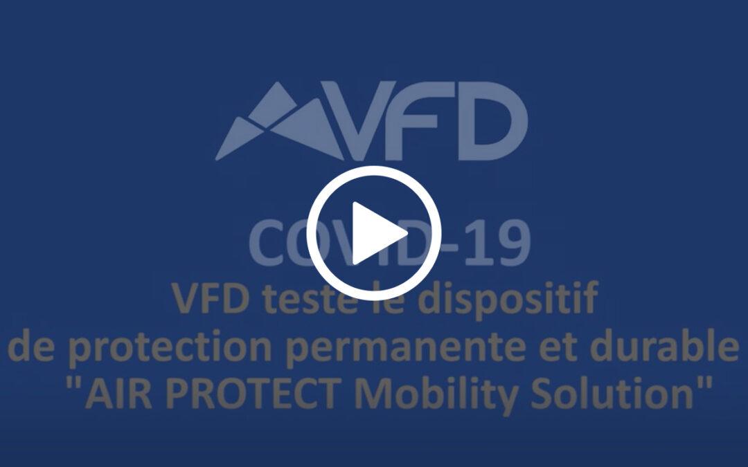 Covid 19 – Avec des traitements innovants, VFD met en place des dispositifs sanitaires inédits.